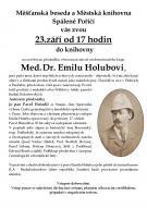 PŘEDNÁŠKA VĚNOVANÁ EMILU HOLUBOVI 1